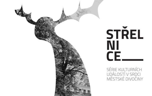 STŘELNICE - série kulturních událostí v srdci městské divočiny