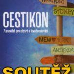 SOUTĚŽ o tři knihy o cestování – CESTIKON