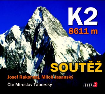 SOUTĚŽ o tři audioknihy K2 - 8611 m