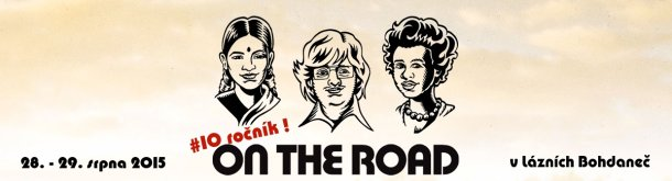 SOUTĚŽ o vstupenky na festival ON THE ROAD 2015