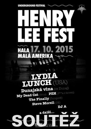 SOUTĚŽ o vstupenky na HENRY LEE FEST 2015
