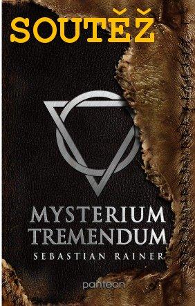 SOUTĚŽ o knihu MYSTERIUM TREMENDUM