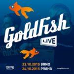 GoldFish připlují do Brna a Prahy