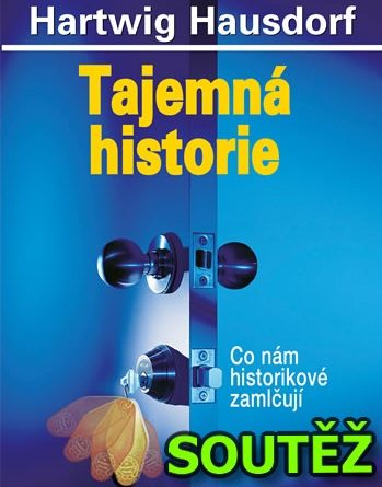 SOUTĚŽ o knihu Tajemná historie 1 - Co nám historikové zamlčují