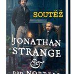 SOUTĚŽ o knižní román Jonathan Strange a pan Norrell