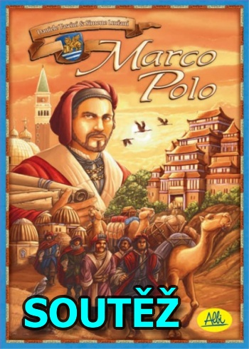 SOUTĚŽ o deskovou hru MARCO POLO
