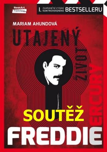 SOUTĚŽ o kontroverzní knihu Freddie Mercury: Utajený život