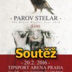 SOUTĚŽ o vstupenky na PAROV STELAR do Prahy