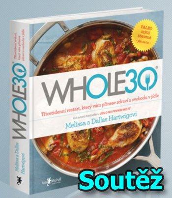 SOUTĚŽ o knihu WHOLE30