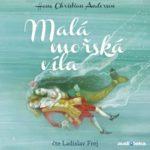 Noc s Andersenem letos s audioknihou Malá mořská víla zdarma