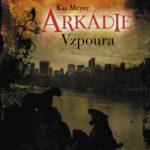 Arkádie – Vzpoura: Mafiánská fantasy trilogie pokračuje