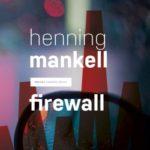 Firewall – Henning Mankell