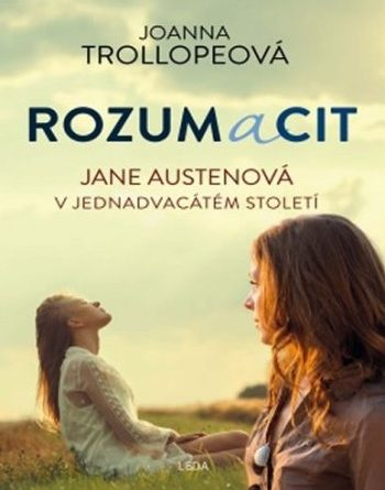 Rozum a cit - Joanna Trollope
