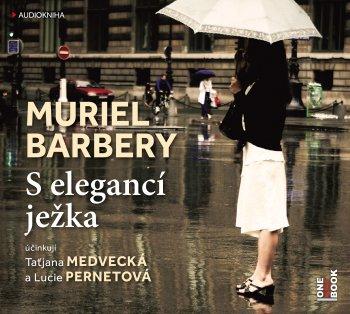 Muriel Barbery: S elegancí ježka