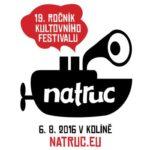 Přípravy na festival NATRUC jsou v plném proudu
