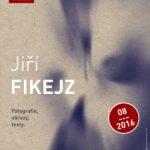 Jiří Fikejz v Atriu