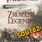 SOUTĚŽ o knihu VÁLEČNÍK – Zrození legendy