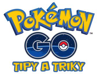 Pokémon GO - tipy a triky