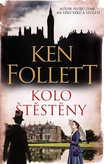 Ken Follett - Kolo štěstěny