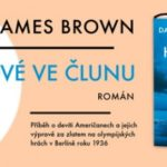 Knižní tip: DANIEL JAMES BROWN – HRDINOVÉ VE ČLUNU