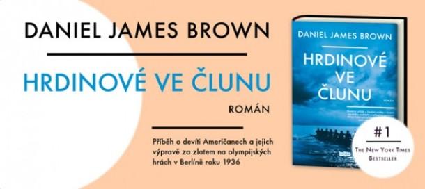 DANIEL JAMES BROWN – HRDINOVÉ VE ČLUNU
