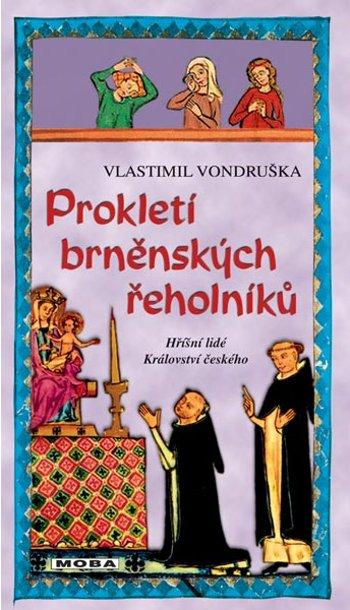 Vlastimil Vondruška - Prokletí brněnských řeholníků