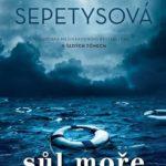 Knižní tip: Ruta Sepetys – Sůl moře