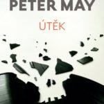 Knižní tip: Peter May – ÚTĚK