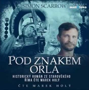 Simon Scarrow - Pod znakem orla