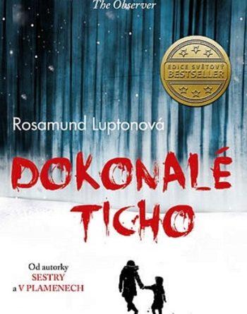 Rosamund Luptonová - Dokonalé ticho