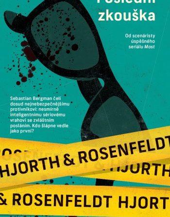H. Rosenfeldt, M. Hjorth - Poslední zkouška