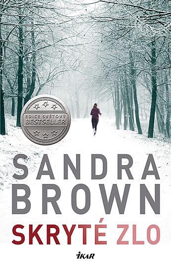 Brown Sandra - Skryté zlo