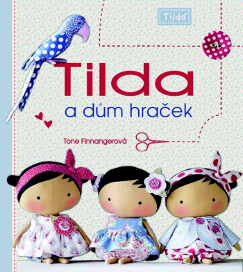 SOUTĚŽ o knihu Tilda a dům hraček