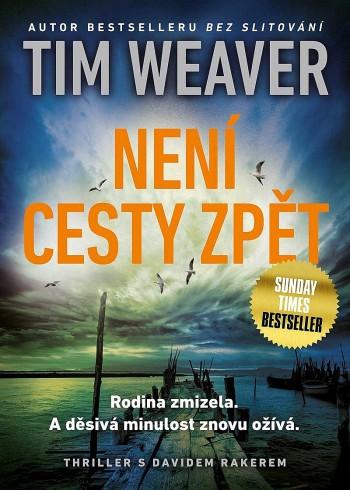 Tim Weaver - Není cesty zpět