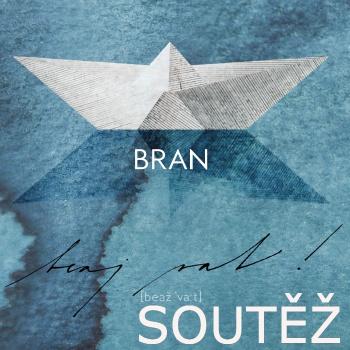 SOUTĚŽ o nové album kapely BRAN - BEAJ VAT!