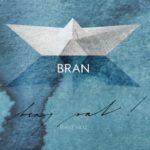 SOUTĚŽ o nové album skupiny BRAN – BEAJ VAT!