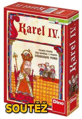 SOUTĚŽ o deskovou hru KAREL IV.