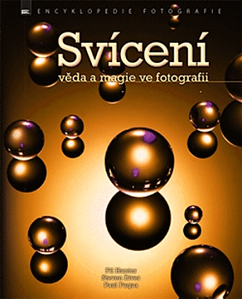 SVÍCENÍ - věda a magie ve fotografii