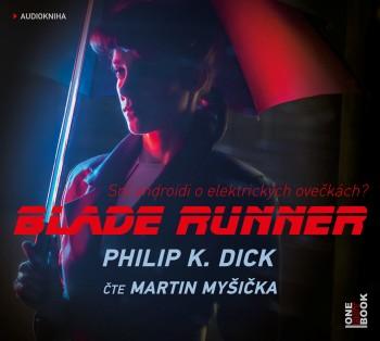 Philip K. Dick - Blade Runner