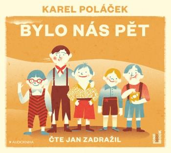 Karel Poláček - Bylo nás pět