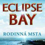 Knižní tip: Eclipse Bay – Rodinná msta (recenze)