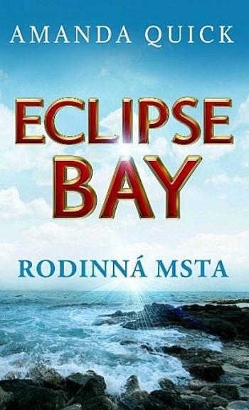 Eclipse Bay: Rodinná msta