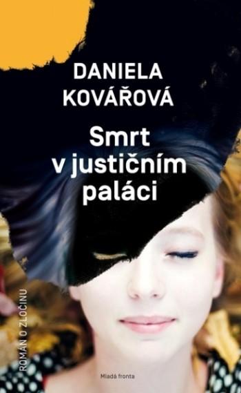 Daniela Kovářová - Smrt v justičním paláci
