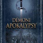 Knižní tip: Démoni apokalypsy (recenze)