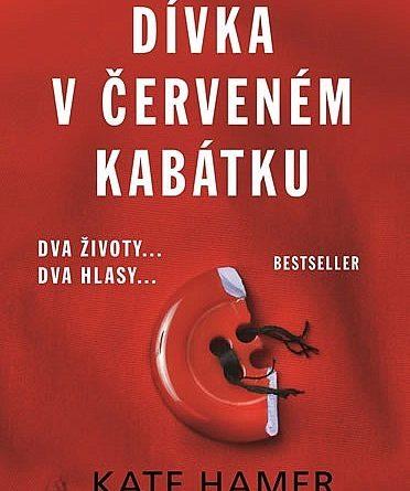 Kate Hamer - Dívka v červeném kabátku