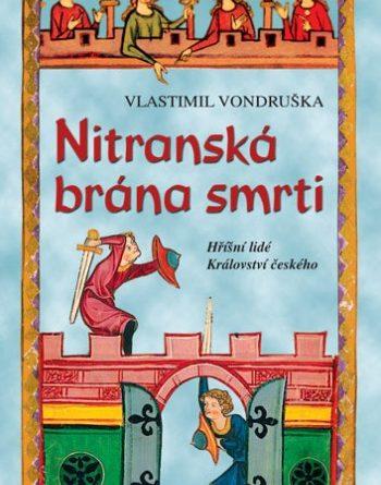Vlastimil Vondruška - Nitranská brána smrti