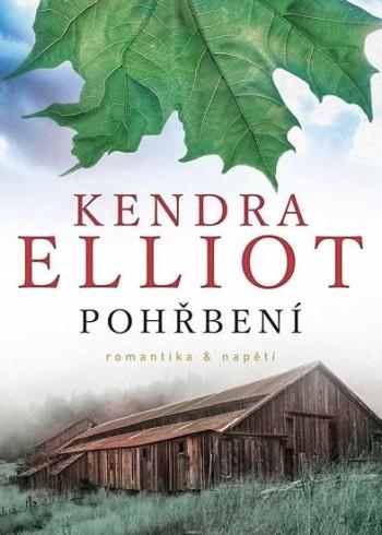 Kendra Elliot: Pohřbení