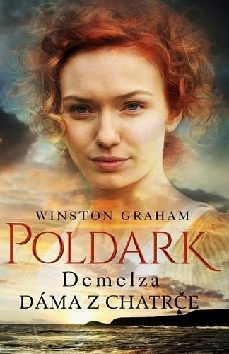 Ross Poldark - Demelza / Dáma z chatrče