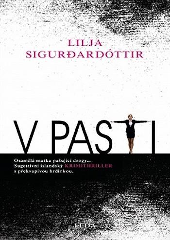 V Pasti - Lilja Sigurðardóttir