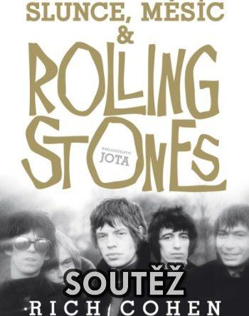 SOUTĚŽ o knihu Slunce, Měsíc a Rolling Stones